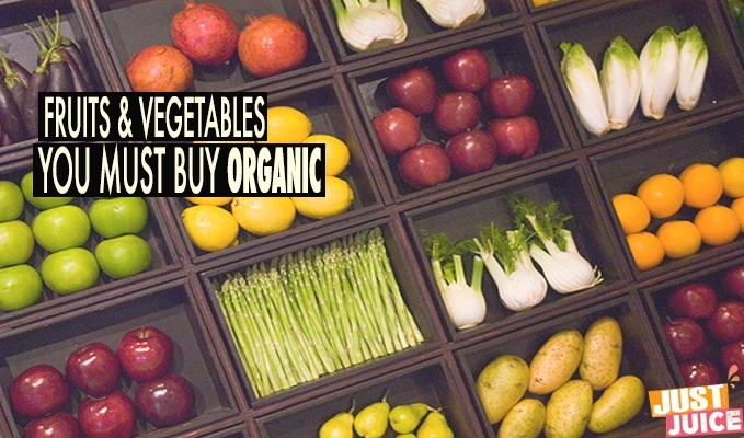 FOODS YOU MUST BUY ORGANIC