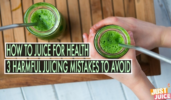 JUICING FOR HEALTH TIPS