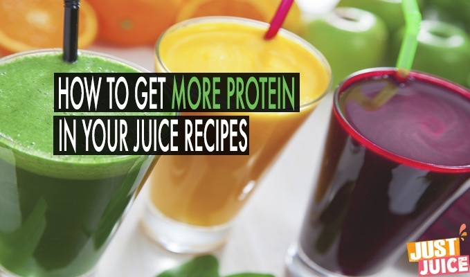 HIGH PROTEIN JUICE RECIPES